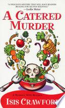 A Catered Murder Book