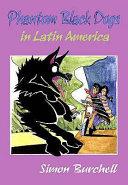 Phantom Black Dogs in Latin America ebook