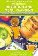 The Hospitality Industry Handbook On Nutrition And Menu Planning