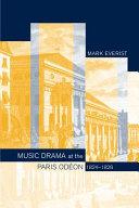 Music Drama at the Paris Odéon, 1824–1828 [Pdf/ePub] eBook