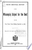 Biennial Report of the Wisconsin School for the Deaf