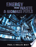 Energy from Waste   Biomass Fuels