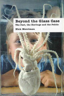 Beyond the Glass Case