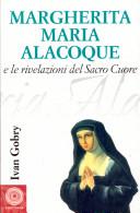 Margherita Maria Alacoque e le rivelazioni del Sacro Cuore