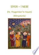 Siyer-i Nebi (Minyatürlü)
