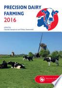 Precision Dairy Farming 2016