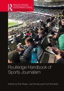 Routledge Handbook of Sports Journalism