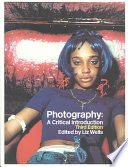 Photography a critical introduction google books photography a critical introduction liz wells limited preview 2004 fandeluxe Gallery