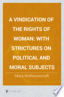A Vindication Of The Rights Of Woman Book PDF