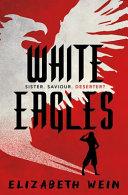 Pdf White Eagles