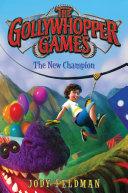 The Gollywhopper Games: The New Champion Pdf/ePub eBook
