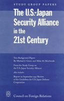 The U S  Japan Security Alliance in the 21st Century