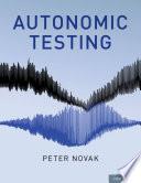 Autonomic Testing