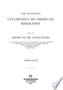 The National Cyclopaedia of American Biography  : Being the History of the United States as Illustrated in the Lives of the Founders, Builders, and Defenders of the Republic, and of the Men and Women who are Doing the Work and Moulding the Thought of the Present Time , Band 48