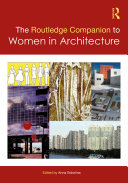 Pdf The Routledge Companion to Women in Architecture Telecharger