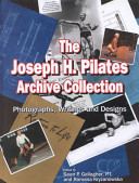 The Joseph H. Pilates Archive Collection