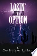 Losin Ain T An Option Book PDF