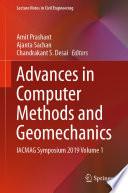 Advances in Computer Methods and Geomechanics