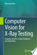 Computer Vision for X Ray Testing
