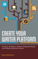 Create Your Writer Platform Pdf/ePub eBook