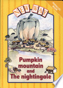 Books - Pumpkin Mountain and the Nightingale | ISBN 9780174224983