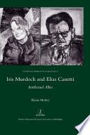 Iris Murdoch And Elias Canetti