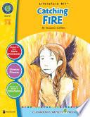 Catching Fire - Literature Kit Gr. 7-8