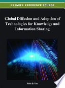 Global Diffusion And Adoption Of Technologies For Knowledge And Information Sharing Book PDF