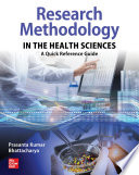 Research Methodology In The Health Sciences A Quick Reference Guide