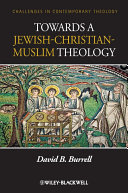 Towards a Jewish Christian Muslim Theology