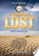 """Finding Lost Season Four: The Unofficial Guide"" by Nikki Stafford"