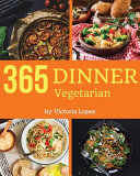 Vegetarian Dinner 365 Book