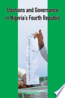 Elections And Governance In Nigeria S Fourth Republic