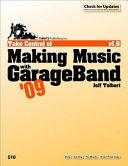 Take Control of Making Music with GarageBand '09