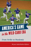America s Game in the Wild card Era