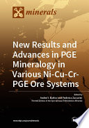 New Results and Advances in PGE Mineralogy in Various Ni-Cu-Cr-PGE Ore Systems