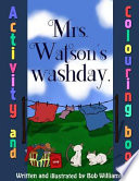 Mrs. Watson's Washday, Colouring Book