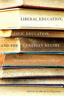 Pdf Liberal Education, Civic Education, and the Canadian Regime Telecharger