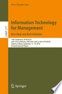 Information Technology for Management: New Ideas and Real Solutions  : 14th Conference, AITM 2016, and 11th Conference, ISM 2016, held as Part of FedCSIS, Gdansk, Poland, September 11-14, 2016, Revised Selected Papers