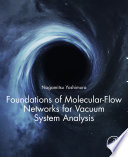 Foundations of Molecular-Flow Networks for Vacuum System Analysis