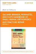 DeCAMP  Brinker  Piermattei and Flo s Handbook of Small Animal Orthopedics and Fracture Repair EBook on VitalSource Access Code Book