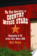 The First Generation of Country Music Stars Book PDF