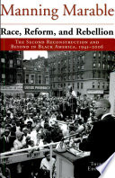 Race  Reform  and Rebellion  The Second Reconstruction in Black America  19451990  3rd ed