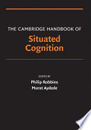 The Cambridge Handbook of Situated Cognition Book