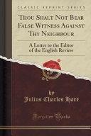 Thou Shalt Not Bear False Witness Against Thy Neighbour