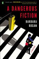 A Dangerous Fiction