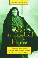 On the Threshold of the Future