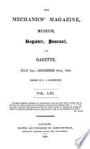 The Mechanic s Magazine  Museum  Register  Journal and Gazette Book