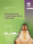 Neuroanatomia e neurologia clinica veterinaria [Pdf/ePub] eBook