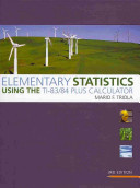 Elementary Statistics Using the TI 83 84 Plus Calculator Plus MyMathLab MyStatLab Student Access Card Package